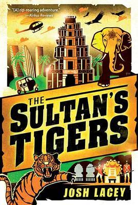 The Sultan's Tigers by Josh Lacey image