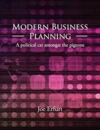 Modern Business Planning by Joe Erfurt