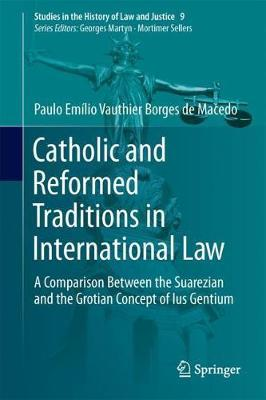 Catholic and Reformed Traditions in International Law by Paulo Emilio Vauthier Borges de Macedo image