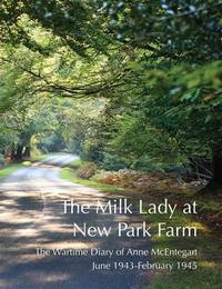 The Milk Lady at New Park Farm by Anne McEntegart