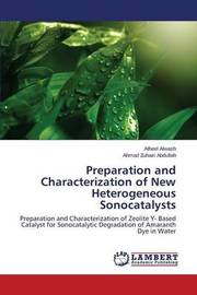 Preparation and Characterization of New Heterogeneous Sonocatalysts by Alwash Atheel