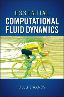 Essential Computational Fluid Dynamics by Oleg Zikanov image