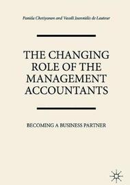 The Changing Role of the Management Accountants by Panida Chotiyanon