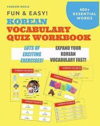 Fun and Easy! Korean Vocabulary Quiz Workbook by Fandom Media