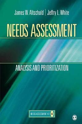 Needs Assessment by James W. Altschuld