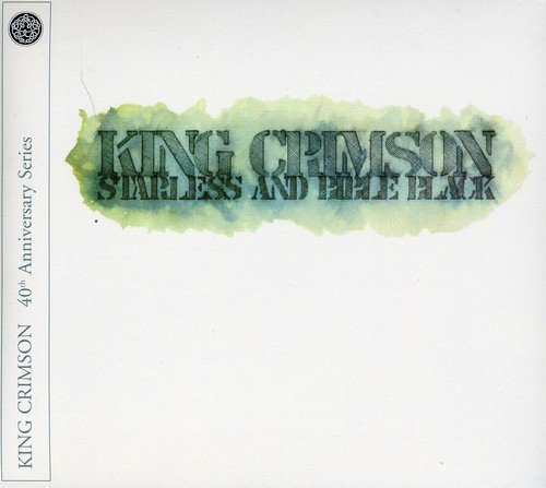 Starless and Bible Black - 40th Anniversary Series by King Crimson