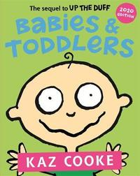 Babies & Toddlers by Kaz Cooke image