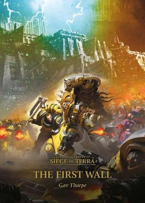 The First Wall by Gav Thorpe