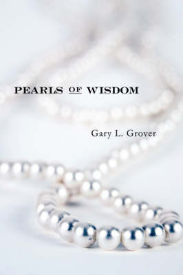 Pearls of Wisdom by Gary L. Grover image