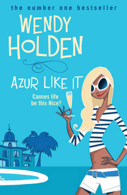 Azur Like it by Wendy Holden image