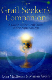 The Grail Seeker's Companion by Marion Green