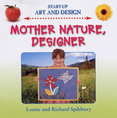 Mother Nature Designer by Louise Spilsbury image
