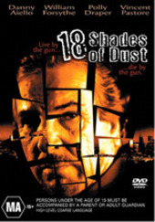 18 Shades Of Dust on DVD