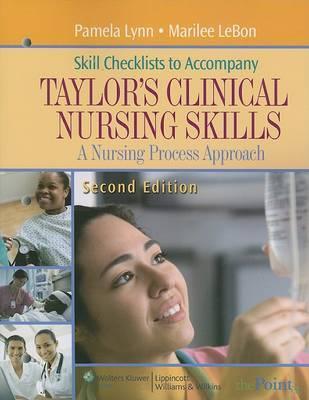 Taylor's Clinical Nursing Skills: A Nursing Process Approach: Skills Checklist by Pam Lynn image