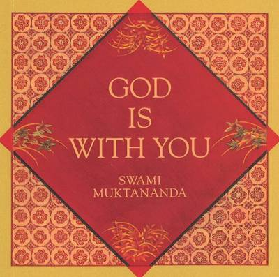 God Is With You by Swami Muktananda