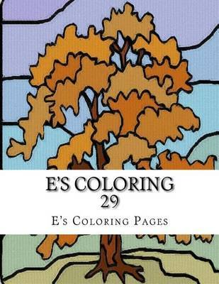 E's Coloring 29 by E's Coloring Pages image