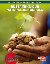 Sustaining Our Natural Resources by Jen Green