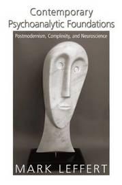 Contemporary Psychoanalytic Foundations by Mark Leffert image