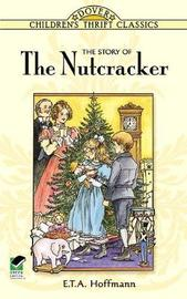 The Story of the Nutcracker by E.T.A. Hoffmann