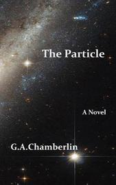 The Particle by G A Chamberlin image