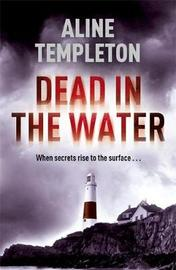Dead in the Water by Aline Templeton image