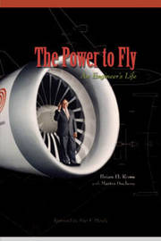 The Power to Fly by Brian H Rowe