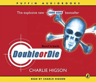 Double or Die (Young Bond #3) by Charlie Higson