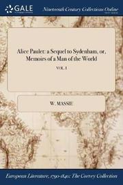 Alice Paulet by W Massie