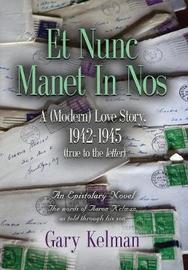 Et Nunc Manet in Nos by Gary Kelman image