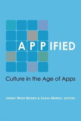 Appified by Jeremy Wade Morris