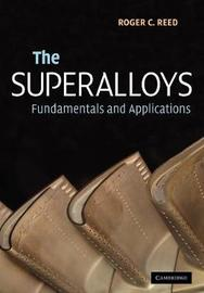 The Superalloys by Roger C. Reed