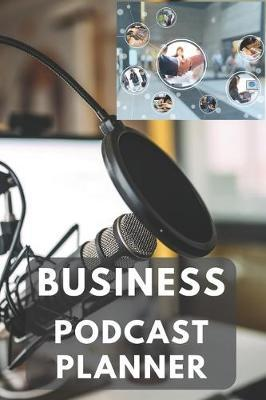 Business Podcast Planner by Gail Notebooks