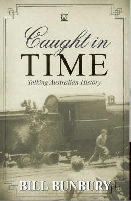 Caught in Time by Bill Bunbury