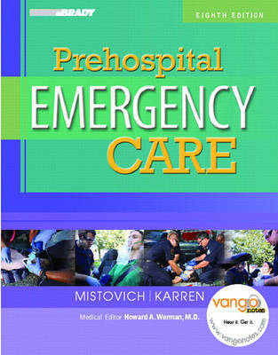 Prehospital Emergency Care by Brent A. Hafen