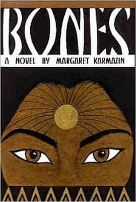 Bones by Margaret Karmazin