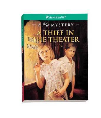A Thief in the Theater: A Kit Mystery by Sarah Masters Buckey