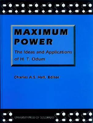 Maximum Power by Howard T Odum