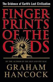 Fingerprints Of The Gods by Graham Hancock