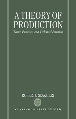 A Theory of Production by Roberto Scazzieri