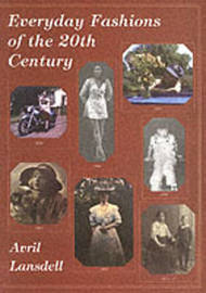 Everyday Fashions of the 20th Century by Avril Lansdell image