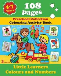Little Learners - Colors and Numbers by Alex Fonteyn
