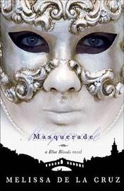 Masquerade (Blue Bloods #2) (US) by Melissa De La Cruz