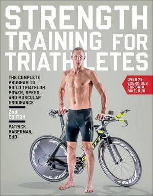 Strength Training for Triathletes by Patrick Hagerman