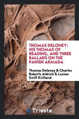 Thomas Deloney by Thomas Deloney