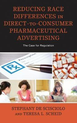 Reducing Race Differences in Direct-to-Consumer Pharmaceutical Advertising by Stephany De Scisciolo