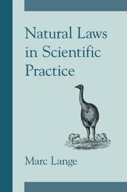 Natural Laws in Scientific Practice by Marc Lange image