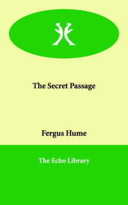 The Secret Passage by Fergus W. Hume image