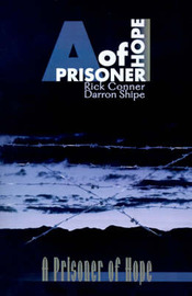A Prisoner of Hope by Rick Conner image
