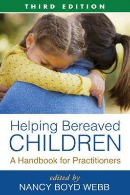 Helping Bereaved Children, Third Edition image