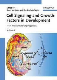 Cell Signaling and Growth Factors in Development: From Molecules to Organogenesis image